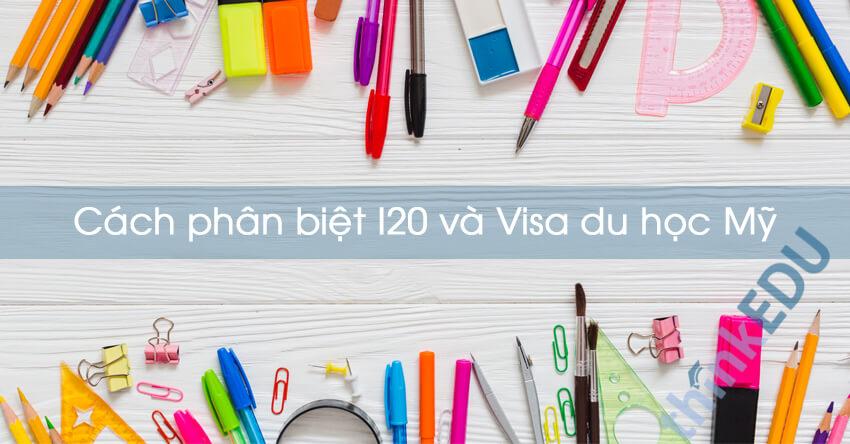 cach-phan-biet-i20-va-visa-du-hoc-my