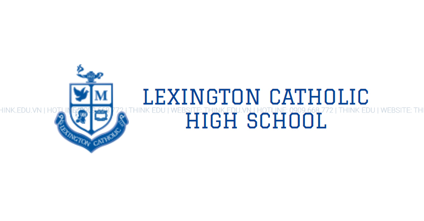 Lexington Catholic High School – Trường trung học Lexington Catholic